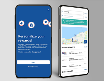 Personalize your offers through a quick survey and find nearby offers by searching in-app.