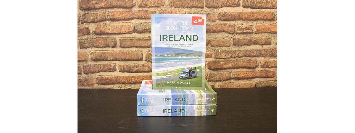 Take the Slow Road - Ireland by Martin Dorey