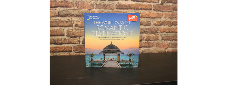 The Worlds Most Romantic Destinations by National Geographic Society